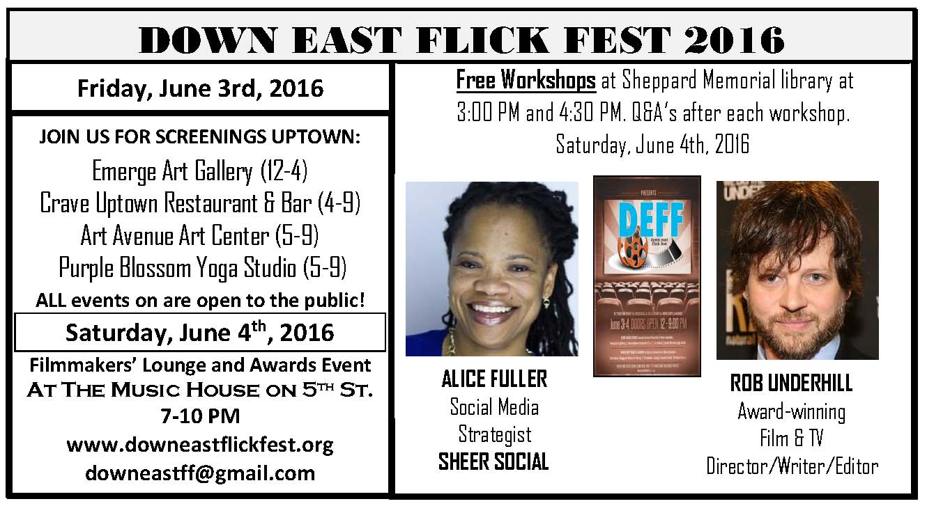 Down East Flick Fest 2016 Workshops Notice