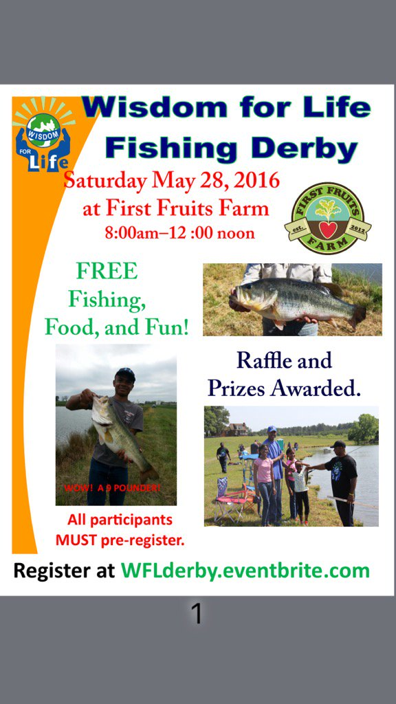 First Fruits Farm, Louisburg NC, flyer for May 28, 2016, Fishing Derby