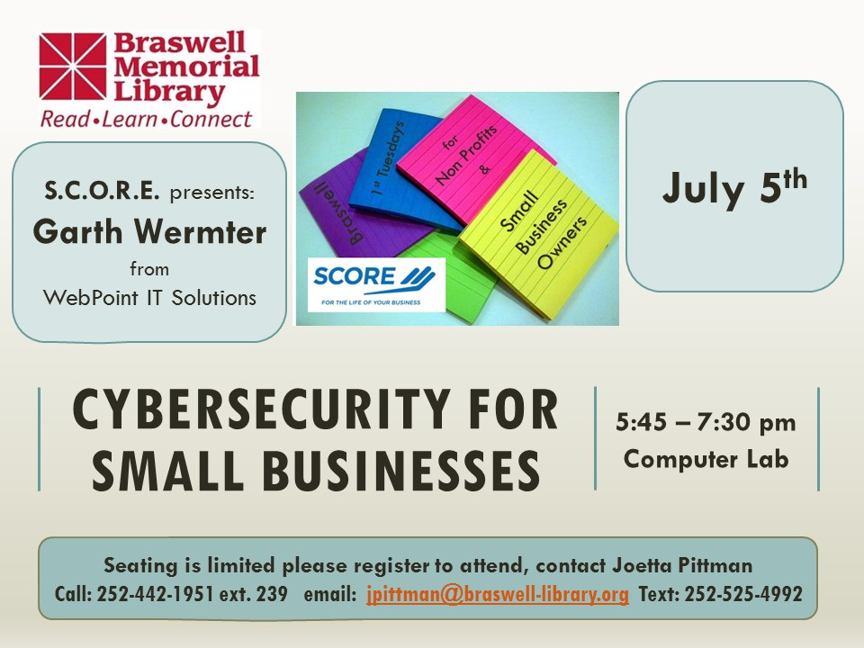 July 1st Tuesdays cybersecurity event notice. Source: Braswell Memorial Library, Rocky Mount NC.