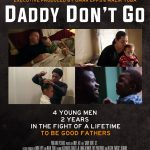 Daddy Dont Go documentary is Directed By Emily Abt and Andrew Nam Chul Osborne. Official poster.