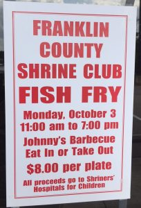 Franklin County Shrine Club Fish Fry October 3, 2016.