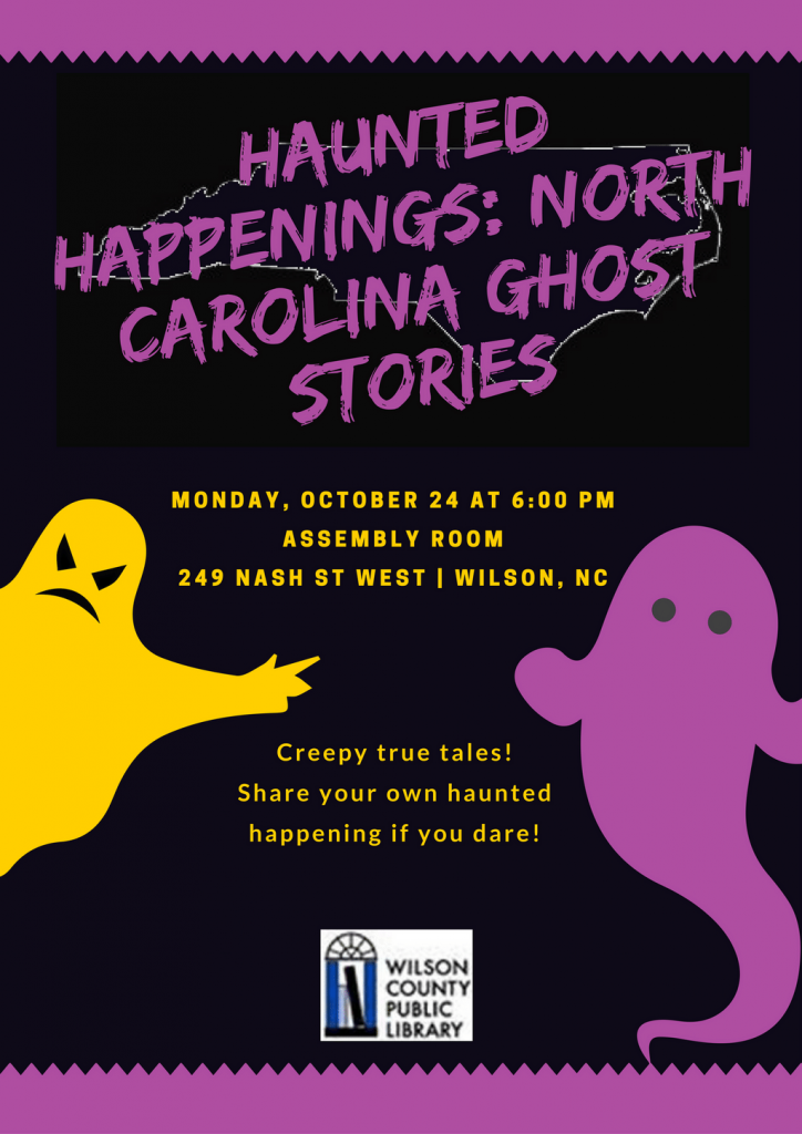 Haunted Happenings at the Wilson County Public Library, Wilson NC.