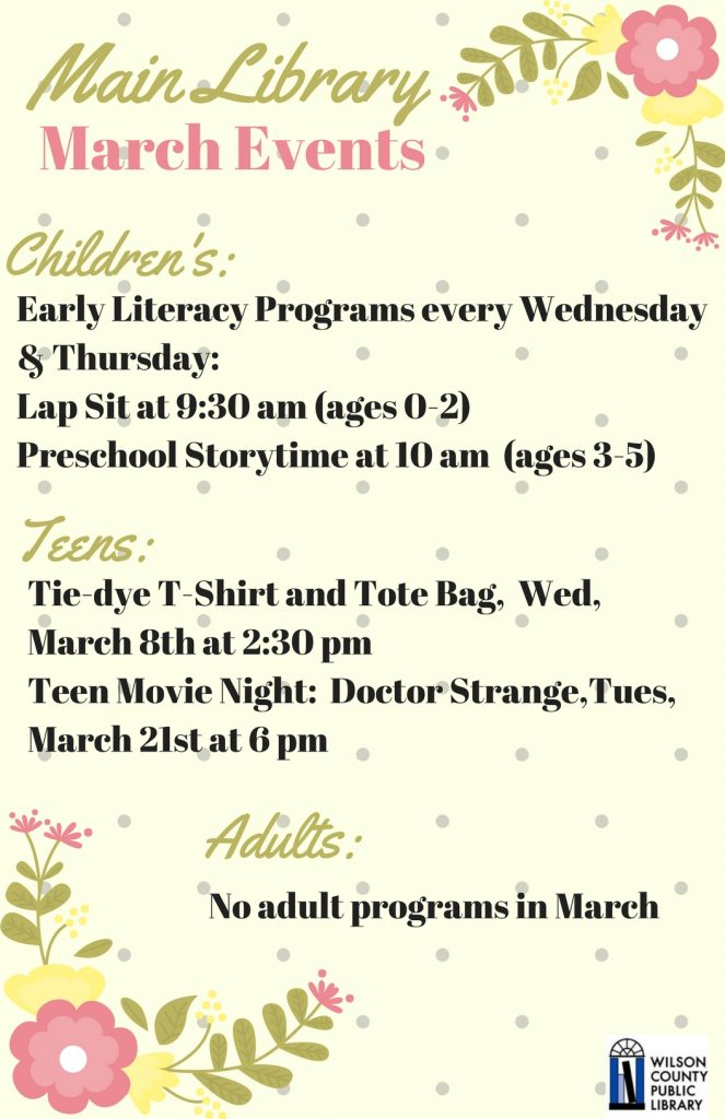 March 2017 Main Library events. Source: Will Robinson, Wilson County Public Library, Wilson NC.
