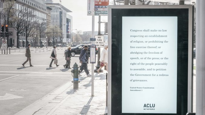 One of the First Amendment ads in Washington DC. Source: American Civil Liberties Union.