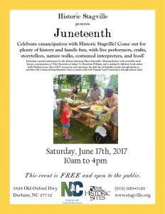 Historic Stagville, Durham NC, 2017 Juneteenth event flyer.