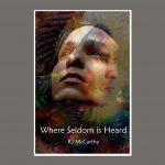 Where Seldom is Heard book cover. Source: RJ McCarthy.