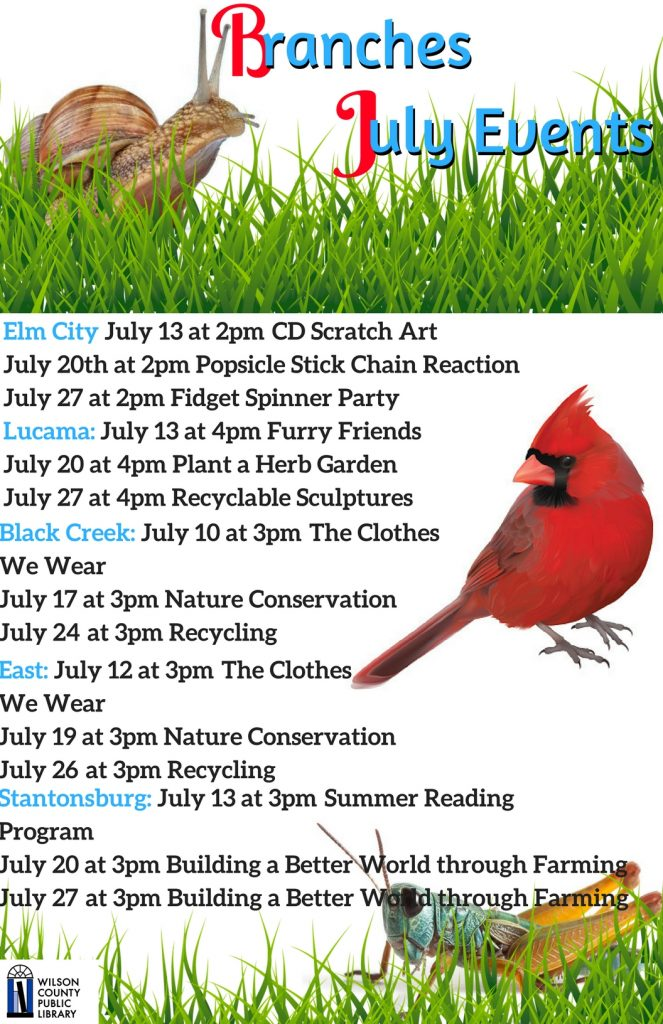 July Branch Library events. Source: Will Robinson, Wilson County (NC) Public Library.