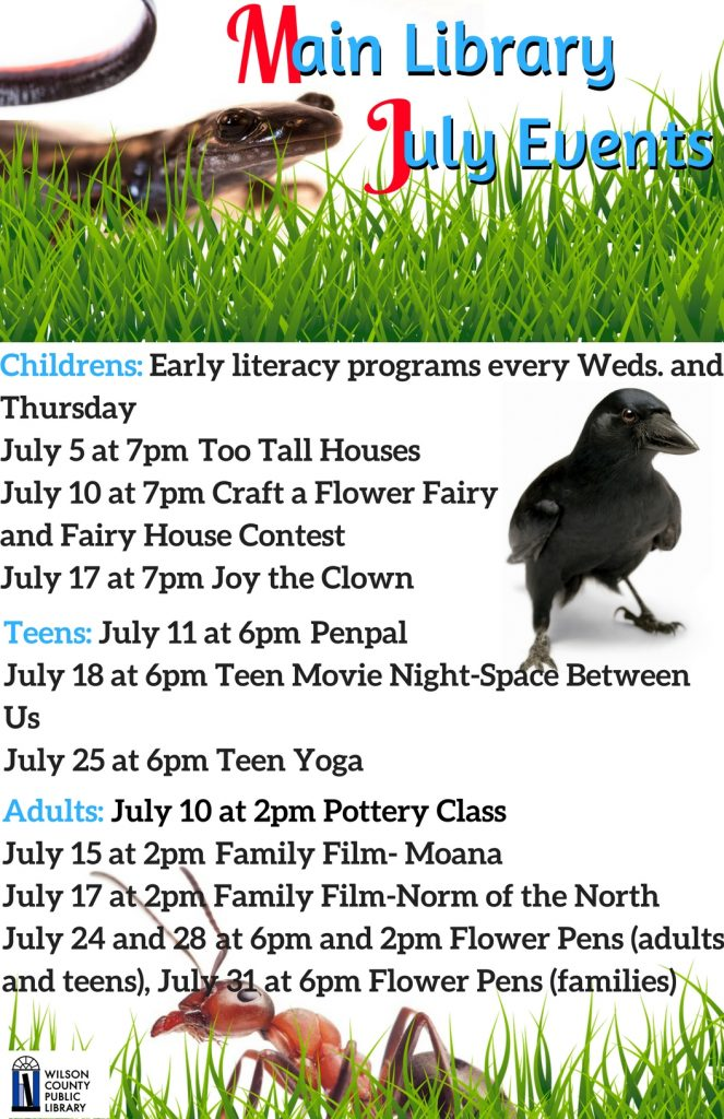 July Wilson NC Main Library events. Source: Will Robinson, Wilson County (NC) Public Library.