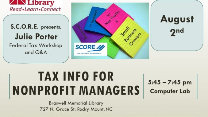 The August business workshop is on Taxes for Nonprofits. Source: Braswell Memorial Library, Rocky Mount NC.
