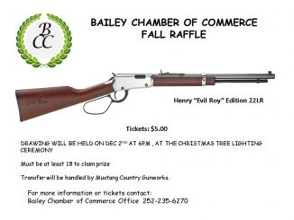 "Bailey NC Chamber of Commerce Raffle will support the town parade later this year. First prize is a Henry ""Evil Roy"" Edition 22LR."