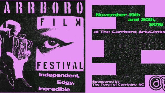 Carrboro Film Festival is November 19-20, 2016, in Carrboro NC.