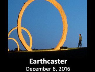 "The ""Earthcaster"" film screening is December 6 2016 in Fayetteville NC. Source: GroundSwell Pictures."
