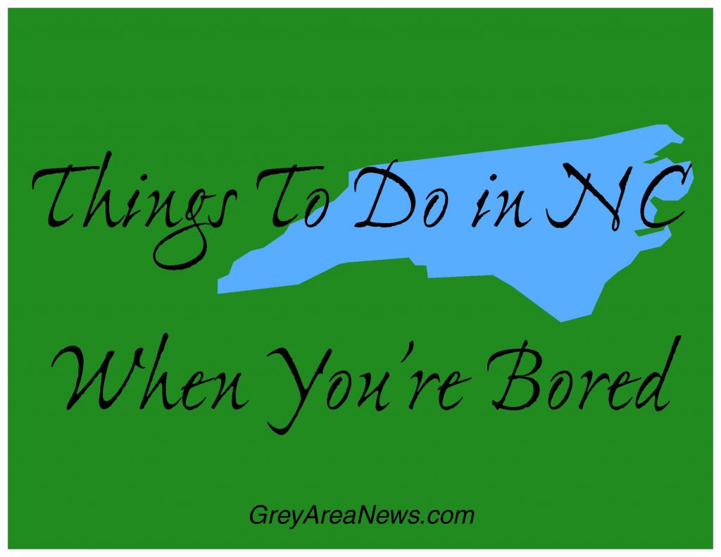 Things To Do in NC When You're Bored - March 14-17, 2019