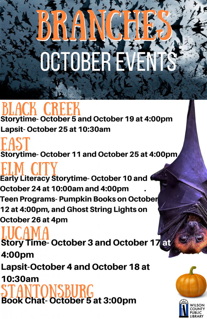 October 2017 Branch Library events. Source: Will Robinson, Wilson County Public Library NC