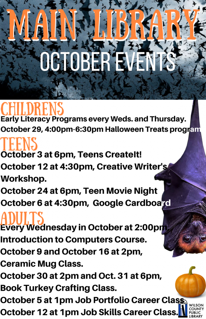October 2017 Main Library events. Source: Will Robinson, Wilson County Public Library NC
