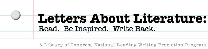 Letters About Literature program, by the US Library of Congress.