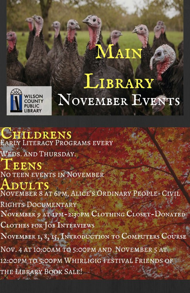 November 2017 Main Library events. Source: Will Robinson, Wilson County Public Library, Wilson NC