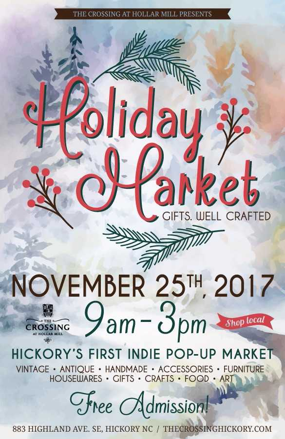 Holiday Craft Market event is November 25, 2017. Source: The Crossing at Hollar Mill, Hickory NC.
