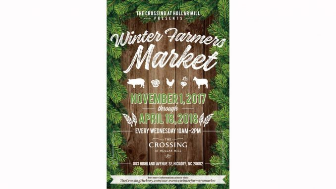 Winter Farmers Market opens November 1, 2017. Source: The Crossing at Hollar Mill, Hickory NC.