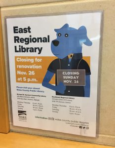 Renovation notice posted at East Regional Library, Knightdale NC. Photo: Kay Whatley, Nov. 2017