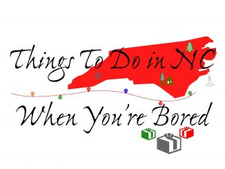 Things To Do in NC When You're Bored holiday