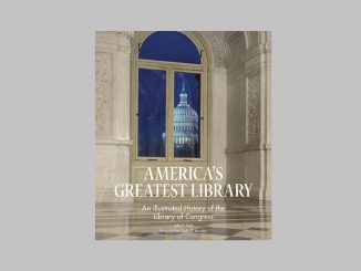 "Book cover for ""America's Greatest Library: An Illustrated History of the Library of Congress"" by John Y. Cole. Source: US Library of Congress"