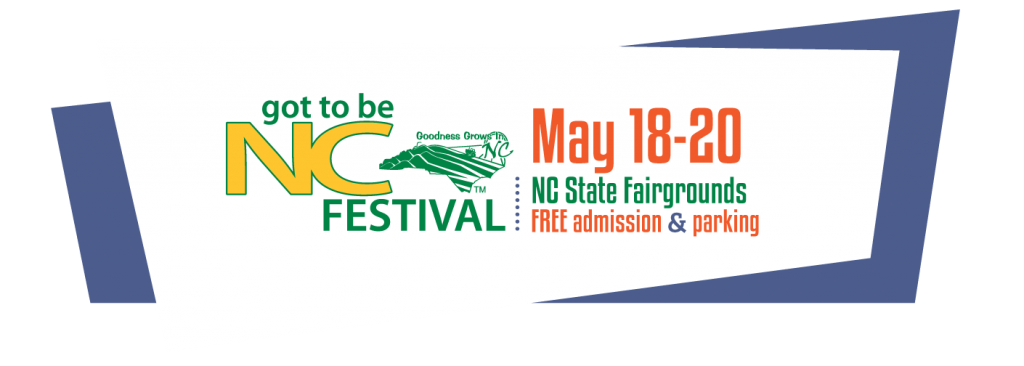 Got To Be NC Festival 2018 banner. Source: NC Department of Agriculture, Raleigh, North Carolina