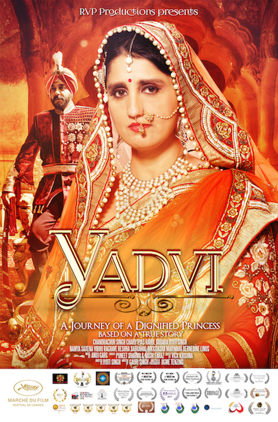The Yadvi - A Journey Of A Dignified Princess movie poster. Source: Jyoti Singh