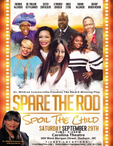 Audition for Spare The Rod, Spoil The Child are Wednesday, May 9, 2018. Source: Summerville Promotion and Production Company