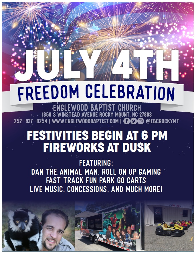 July 4th Freedom Celebration flyer. Englewood Baptist Church, Rocky Mount NC
