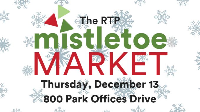The RTP Mistletoe Market is December 13, 2018, at The Frontier in Research Triangle Park NC.
