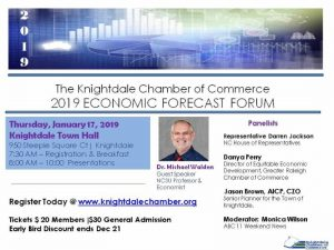 2019 Economic Forecast Forum. Source: Knightdale Chamber of Commerce