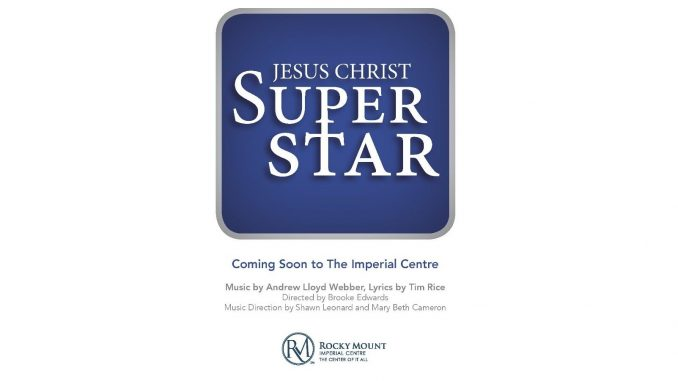 Jesus Christ Superstar poster. Source: City of Rocky Mount, North Carolina