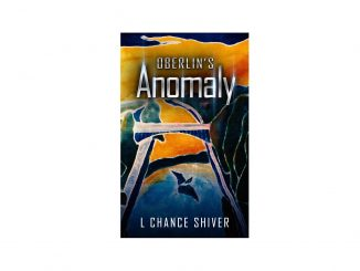 Book Cover: Oberlins Anomaly by L Chance Shiver