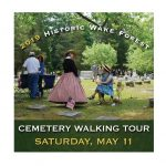 2019 Cemetery Walking Tour notice. Source: Town of Wake Forest