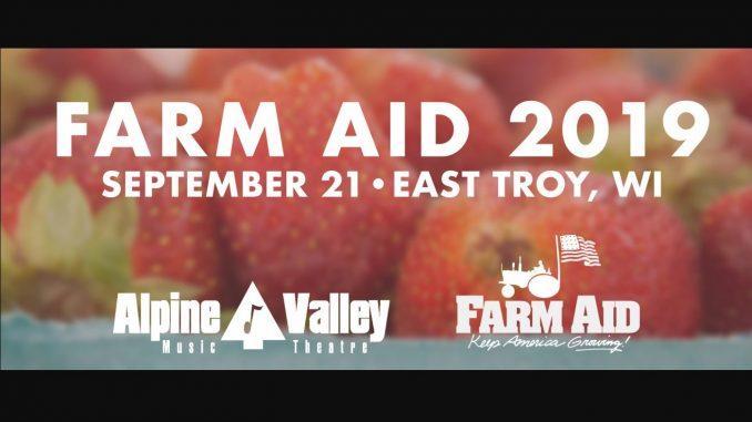 Farm Aid 2019 will be in East Troy, Wisconsin. Source: Farm Aid