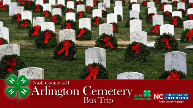 Nash County 4-H flyer for bus trip to Arlington National Cemetery for Wreaths Across America Day