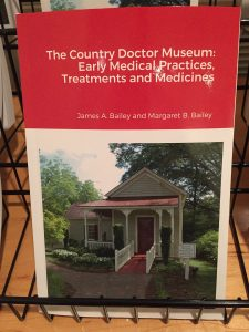 There's also a history book about The Country Doctor Museum written by local authors James A. and Margaret B. Bailey. Photo: Kay Whatley
