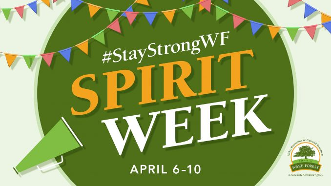 StaySrongWF Spirit Week. Source: Bill Crabtree, Town of Wake Forest (North Carolina)