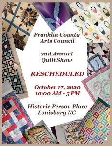 The 2nd Annual Quilt Show has been rescheduled to October 17, 2020. Source: Ellen Queen, Franklin County Arts Council.