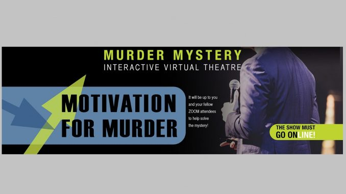 Virtual Murder Mystery flyer. Source: Wake Forest Renaissance Centre, Wake Forest, NC