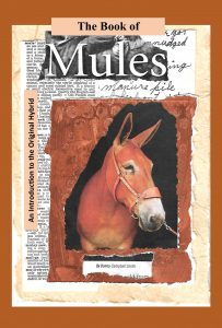 Cover: The Book of Mules: An Introduction to the Original Hybrid. Source: Donna Campbell Smith