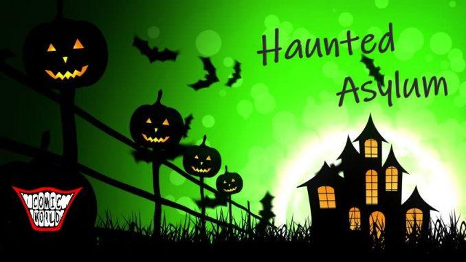 Haunted Asylum 2020 flyer. Source: Comic World, Zebulon, North Carolina