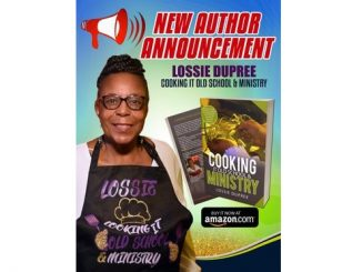 Book released by Lossie Dupree of Whitakers, North Carolina, titled Cooking It Old School & Ministry. Source: MBT Marketing Solutions & Associates