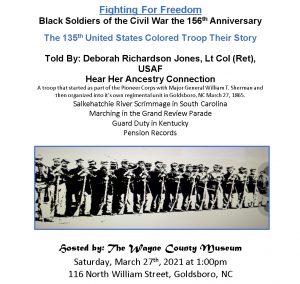 March 27, 2021 presentation on USCT. Source: Wayne County Museum, Goldsboro, NC