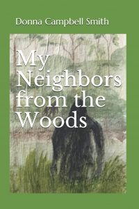 """Book Cover for """"My Neighbors from the Woods"""" by Donna Campbell Smith"""