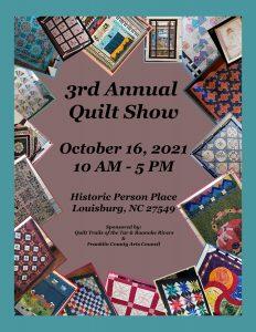 Quilt Show flyer. Source: Franklin County Arts Council, Louisburg, North Carolina