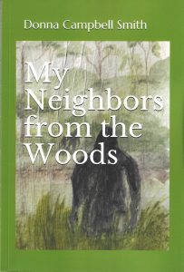 """Book """"My Neighbors from the Woods"""" by Donna Campbell Smith"""