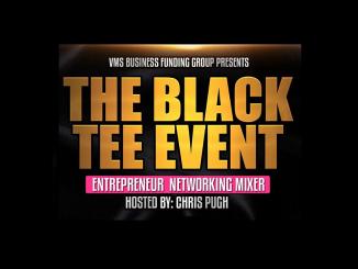 The Black Tee Event Entrepreneur Networking Mixer. Source: MBT Marketing Solutions & Associates