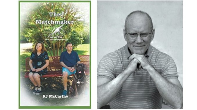 RJ McCarthy, cover of new novel, The Matchmaker: A Fairy Tale for a Technological Age. Source: Donna Campbell Smith